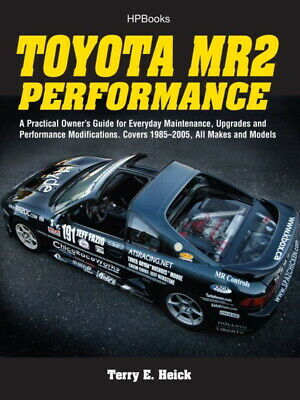 Toyota MR2 Performance - 1985-2005 Maintenance, Upgrades & Mods - Book  HP1553