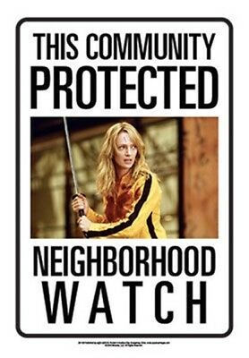 This Community Protected By Bride From Kill Bill Movie Photo Tin Sign Poster NEW