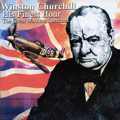 Winston Churchill - His Finest Hour: The Speeches Of Winston Churchill New Cd