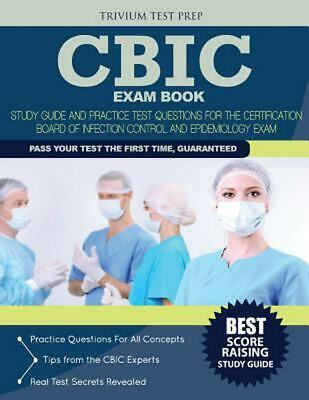 Cbic Exam Book: Study Guide and Practice Test Questions for the Certification Bo