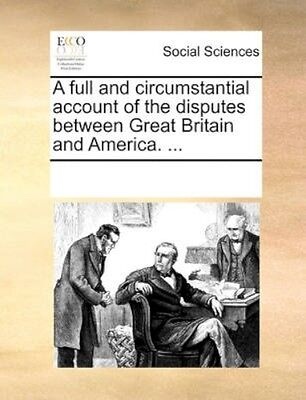 NEW A Full And Circumstantial Account Of The... BOOK (Paperback / softback)