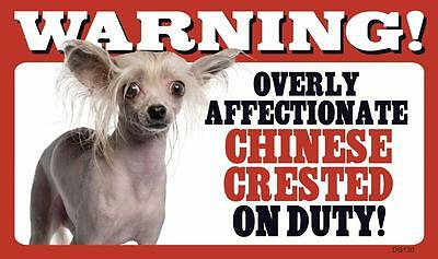 "Warning Overly Affectionate Chinese Crested On Duty Wall Sign 5"" x 8"" Dog Puppy"