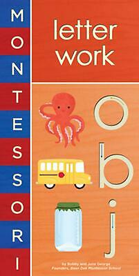 Montessori: Letter Work by Bobby George (English) Free Shipping!