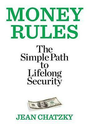 Money Rules: The Simple Path to Lifelong Security by Jean Chatzky (English) Pape