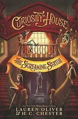 Curiosity House: The Screaming Statue by Lauren Oliver (English) Hardcover Book