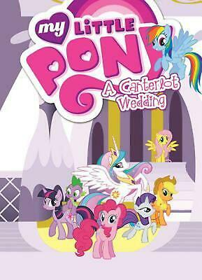 My Little Pony a Canterlot Wedding by Cindy Morrow (English) Paperback Book Free