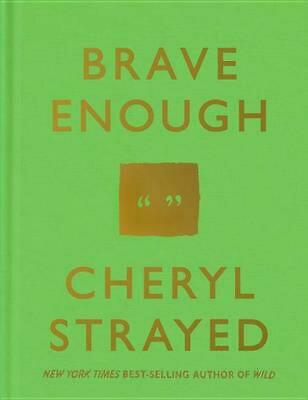 Brave Enough by Cheryl Strayed (English) Hardcover Book Free Shipping!