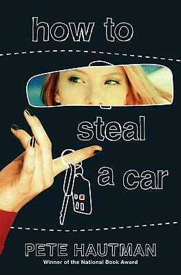 How to Steal a Car by Pete Hautman (English) Paperback Book Free Shipping!