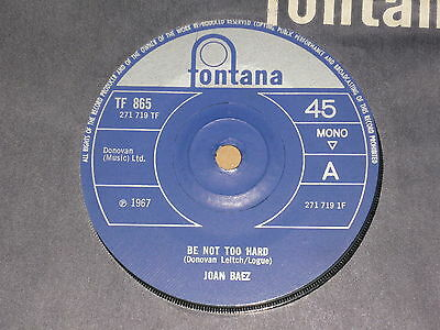 "Joan Baez ""Be Not Too Hard"" Fontana 45"