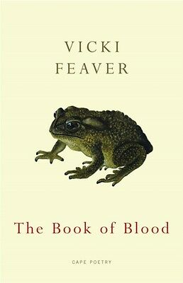 The Book Of Blood (Paperback), Feaver, Vicki, 9780224076845