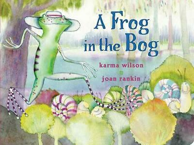 A Frog in the Bog by Karma Wilson (English) Board Books Book Free Shipping!