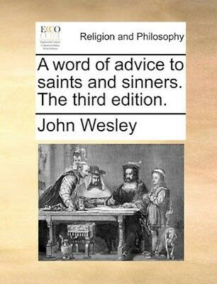 NEW A Word Of Advice To Saints And Sinners. The... BOOK (Paperback / softback)