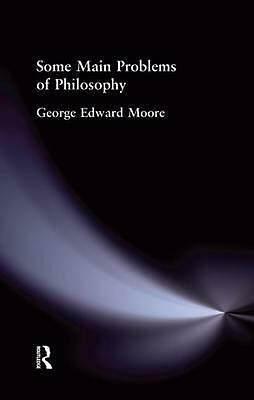Some Main Problems of Philosophy by George Edward Moore (English) Paperback Book