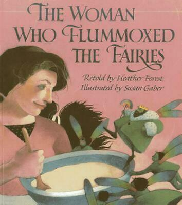 The Woman Who Flummoxed the Fairies by Heather Forest (English) Paperback Book F