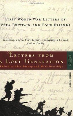 Letters from a Lost Generation - First World War Letters of Vera Brittain and ,