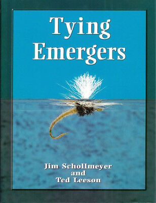 SCHOLLMEYER JIM FLY FISHING BOOK TYING EMERGERS jumbo paperback BARGAIN new