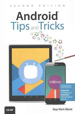 Android Tips and Tricks: Covers Android 5 and Android 6 Devices by Guy Hart-Davi
