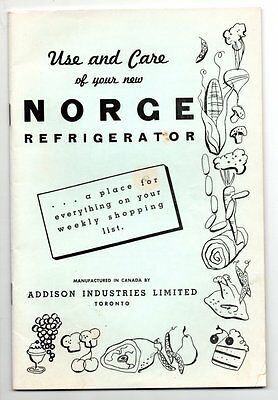 USE AND CARE OF YOUR NEW NORGE REFRIGERATOR  Toronto Addison Industries