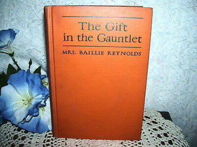 The Gift In The Gauntlet By Mrs. Baillie Reynolds 1927