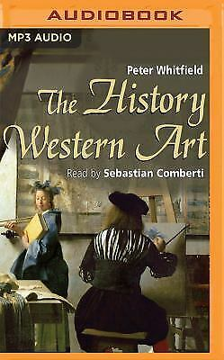 The History of Western Art by Peter Whitfield (2016, MP3 CD, Unabridged)