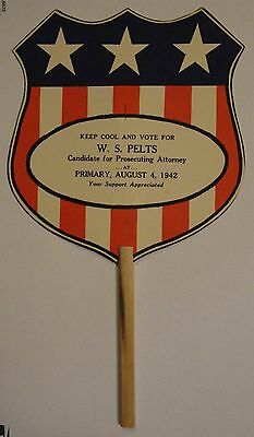 1942 political advertising fan for W S Pelts Attorney - WWII patriotic