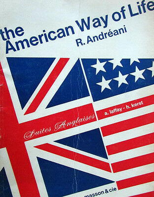 The American Way of Life. R. Andréani / Suite Anglaises. A. Laffay - H. Kerst
