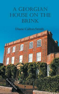A Georgian House on the Brink by Diane Calton Smith (English) Paperback Book Fre