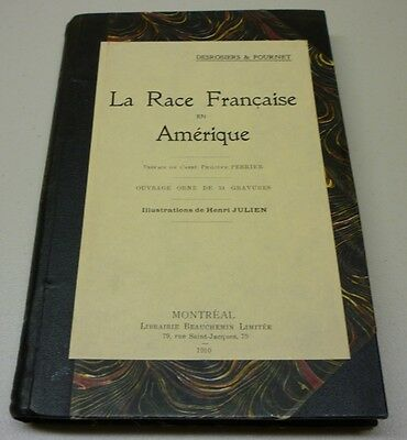 Antique Rare 1910 La Race Française en Amérique Hard Cover Book