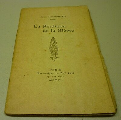 Antique 1906 La Perdition De La Bièvre Numéro 193/244 Soft Cover Book