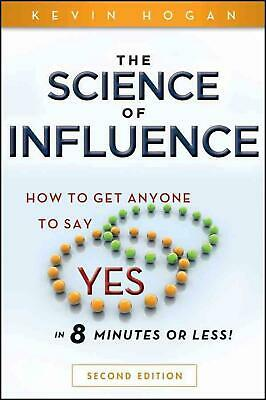 The Science of Influence by Kevin Hogan Paperback Book (English)