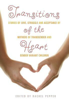 Transitions Of The Heart by Rachel Pepper Paperback Book (English)