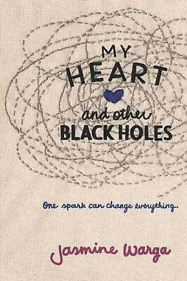 My Heart and Other Black Holes by Jasmine Warga (English) Paperback Book Free Sh