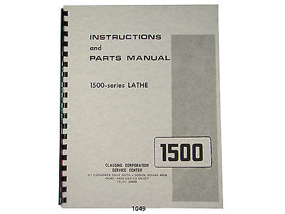 """Clausing 14"""" Series 1500 Lathe Instruction & Parts  Manual *1049"""