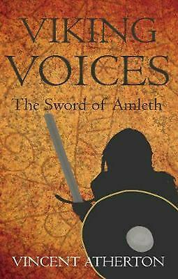 Viking Voices: The Sword of Amleth by Vincent Atherton (English) Paperback Book