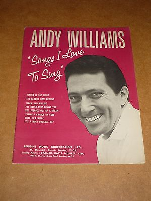"""Andy Williams """"Songs I Love To Sing"""" 1963 song book"""