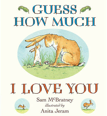 Guess How Much I Love You Board Book by Sam McBratney (Board Book) Story BN