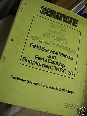 Vending Machine Owners Manual: Rowe BC 25 Bill Changer