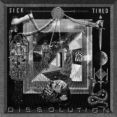 "Sick / Tired - Dissolution 12"" PHOBIA MAGRUDGERGRIND PIG DESTROYER WEEKEND NACHO"