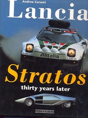Lancia Stratos thirty years later - Andrea Curami - rally - excellent book RARE