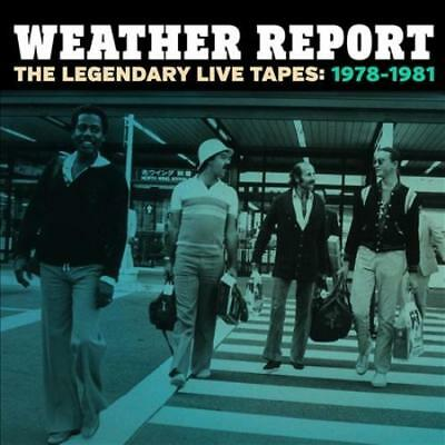 Weather Report - The Legendary Live Tapes, 1978-1981 New Cd