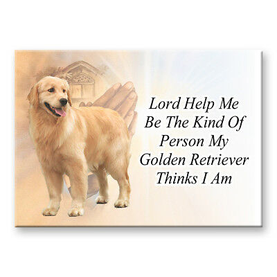 GOLDEN RETRIEVER Lord Help Me Be FRIDGE MAGNET