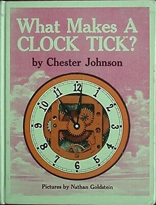 What Makes A Clock Tick? 1969 Kids Book