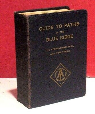 Guide to Paths in the Blue Ridge-Potomac Appalachian Trail Club-Third Ed.-1941