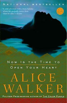 Now Is the Time to Open Your Heart by Alice Walker (English) Paperback Book Free