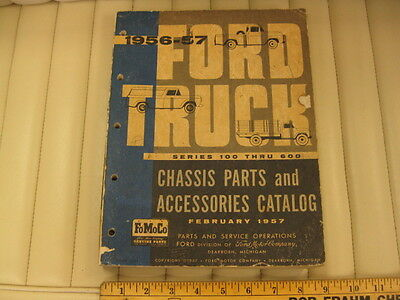 1956-1957 Ford Truck Illustrated CHASSIS & ACCESSORIES Parts Book - Original