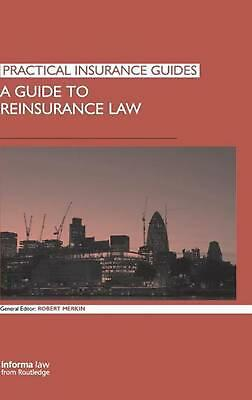 A Guide to Reinsurance Law by Robert Merkin (English) Hardcover Book Free Shippi