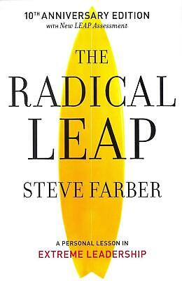 The Radical Leap: A Personal Lesson in Extreme Leadership by Steve Farber (Engli