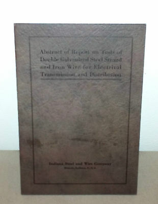 1921 Indiana Steel And Wire Company Abstract Report On Wire For Electrical Distr