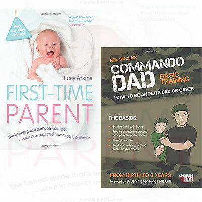 First-Time Parent 2 Books Collection Set Commando Dad By Lucy Atkins,Neil Sincla
