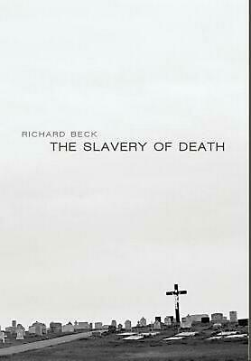 The Slavery of Death by Richard Beck Hardcover Book (English)